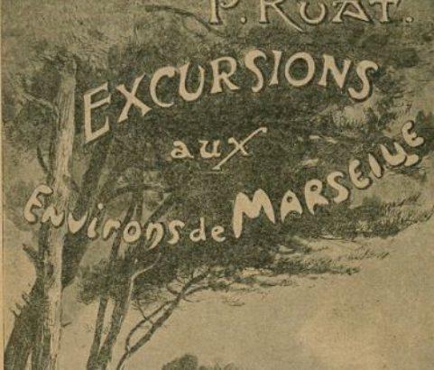 Couverture du guide des excursions aux environs de Marseille de Paul Ruat 1892