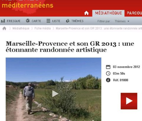 Video Ina : Marseille-Provence et son GR 2013 : une étonnante randonnée artistique